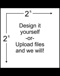 Custom 2' X 2' Banner