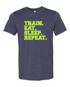 Train. Eat. Sleep. Repeat.